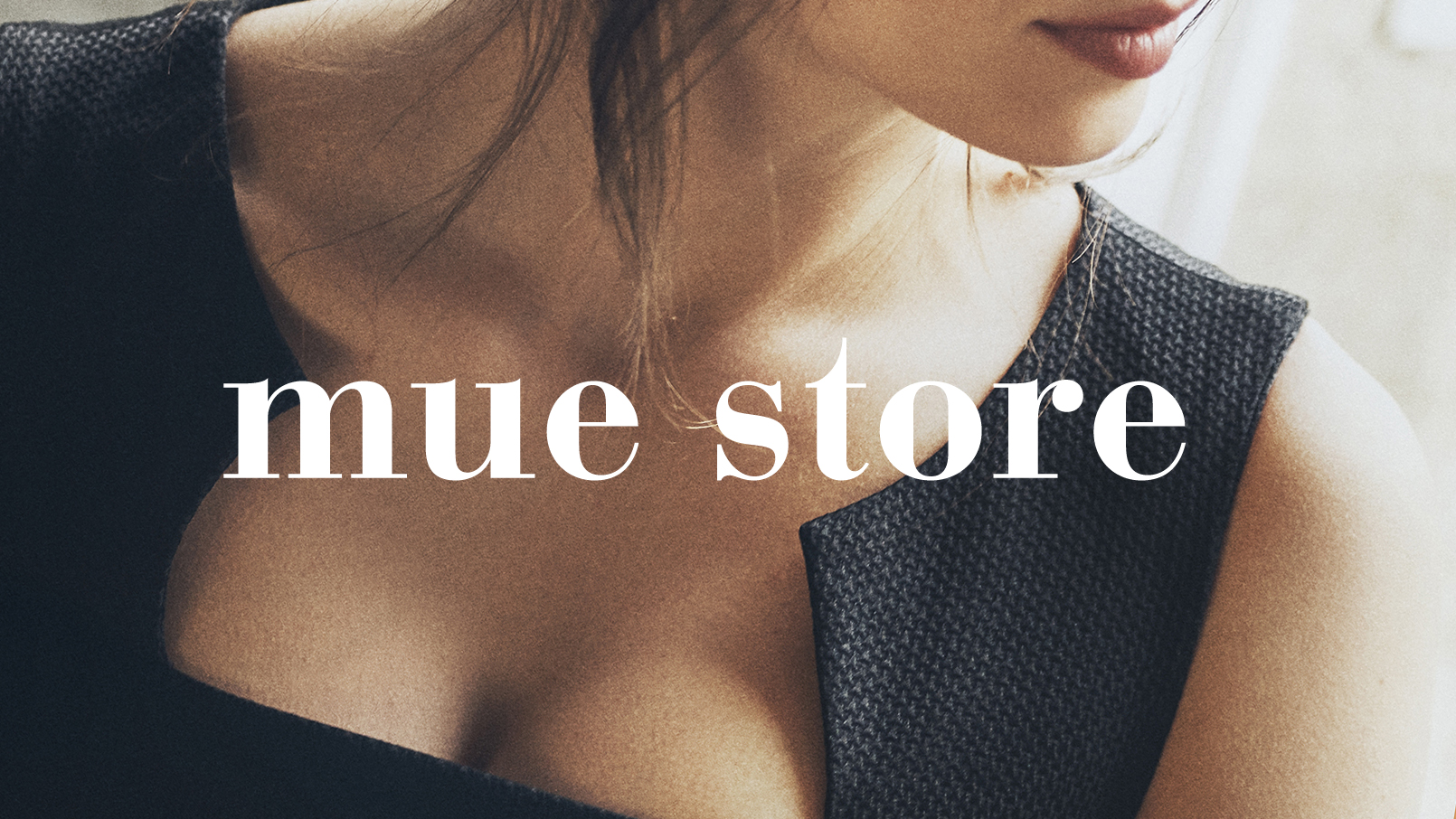 MUE STORE